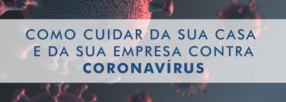 coronavírus, como cuidar da sua casa e empresa