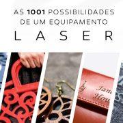 1001 possibilidades de um equipamento laser